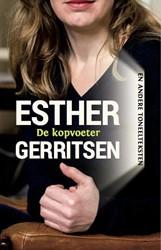 De kopvoeter en andere toneelteksten -en meer teksten voor jongeren Gerritsen, Esther