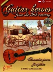 Guitar heroes of the 19th century -romantic pieces for guitar