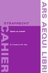 Ars Aequi cahiers  Strafrecht Opzet en s Keulen, B.F.
