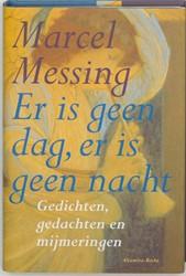 Er is geen dag, er is geen nacht -9069635615-A-GEB Messing, Marcel