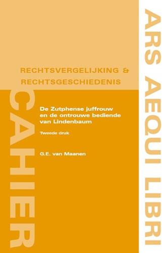De Zutphense juffrouw en de ontrouwe bed Maanen, G.E. van