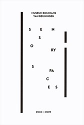 Sensory Spaces -2013-2019 Folkersma, Nina
