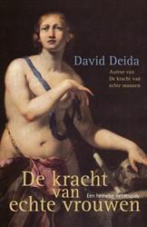 De kracht van echte vrouwen -een hemelse liefdesgids Deida, David