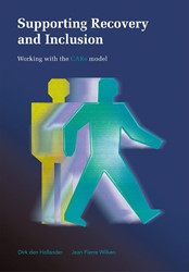SUPPORTING RECOVERY AND INCLUSION -WORKING WITH THE CARE MODEL HOLLANDER, DIRK DEN