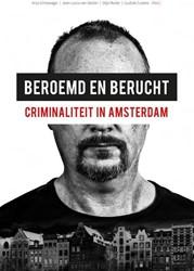 Beroemd en berucht -criminaliteit in Amsterdam Dirkzwager, Anja