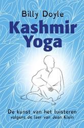 Kashmir yoga -De kunst van het luisteren vol gens de leer van Jean Klein - Doyle, Billy