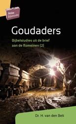 Goudaders -Bijbelstudies uit de brief aan de Romeinen (2) Belt, H. van den