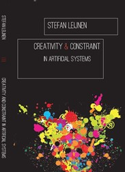 CREATIVITY AND CONSTRAINT IN ARTIFICIAL -BOEK OP VERZOEK LEIJNEN, STEFAN