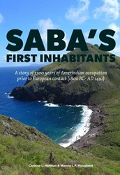 Saba's first inhabitants -A story of 3300 years of Ameri ndian occupation prior to Euro Hofman, Corinne L.