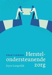 Praktijkboek herstelondersteunende zorg Langedijk, Joyce