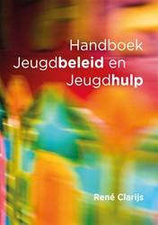 Handboek Jeugdbeleid en Jeugdhulp Clarijs, Rene