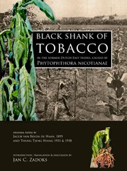 BLACK SHANK OF TOBACCO IN THE FORMER DUT -ORIGINAL PAPERS BY JACOB VAN B REDA DE HAAN, 1895 AND THUNG T