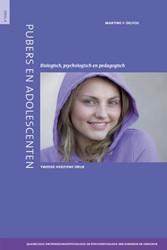 Pubers en adolescenten -biologisch, psychologisch en p edagogisch Delfos, Martine