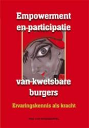 EMPOWERMENT EN PARTICIPATIE VAN KWETSBAR -ERVARINGSKENNIS ALS KRACHT REGENMORTEL, T. VAN