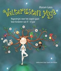 Welterusten yoga -yogaversjes voor het slapen ga an Voor kinderen van 4-8 jaar Gates, Mariam