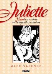 Juliette -Yumi en andere ondeugende verh alen Varenne, Alex