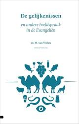 De gelijkenissen -en andere beeldspraak in de Ev angelien Veelen, Martin van