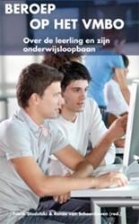Beroep op het vmbo -Over de leerling en zijn onder wijsloopbaan Studulski, Frank