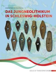 Das Jungneolithikum in Schleswig-Holstei Schultrich, Sebastian