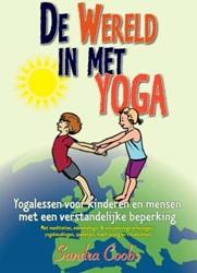 De wereld in met yoga -yogalessen voor kinderen en me nsen met een verstandelijke be Coobs, Sandra