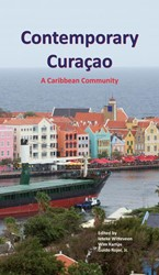 CONTEMPORARY CURACAO; A CARIBBEAN COMMUN KAMPS, WIM