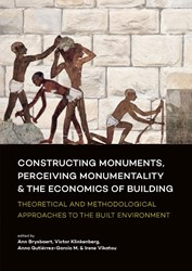 Constructing monuments, perceiving monum -Theoretical and methodological approaches to the built envir