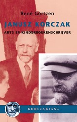 Janusz Korczak - arts en kinderboekensch -korczakiana deel 7