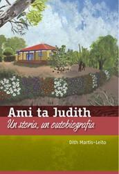 Ami ta Judith -un storia, un outobiografia Martis Leito, Dith