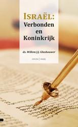 Israel: Verbonden en Koninkrijk Glashouwer, Willem J.J.