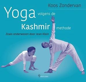 Yoga volgens de Kashmir methode -Zoals onderwezen door Jean Kle in Zondervan, Koos