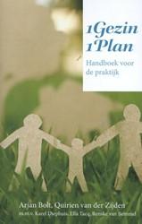 1Gezin1Plan -handboek voor de praktijk Bolt, Arjen