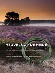 Heuvels op de Heide -Bronstijd grafheuvels, een ijz ertijd urnenveld met elite inh