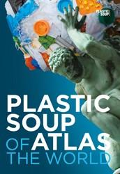 Plastic soup atlas of the world Roscam Abbing, Michiel