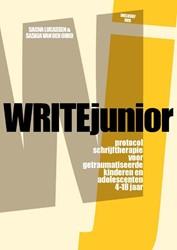 WRITEjunior (3e herziene druk) -protocol schrijftherapie voor getraumatiseerde kinderen en a Lucassen, Sacha