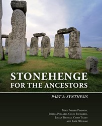 Stonehenge for the Ancestors: Part 2 -Synthesis Parker Pearson, Mike