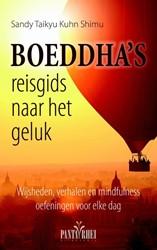 Boeddha's reisgids naar het geluk -wijsheden, verhalen en mindful ness oefeningen voor elke dag Taikyu Kuhn Shimu, Sandy