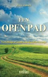 Een open pad -vertellingen vanuit non-duaal bewustzijn Amidon, Elias