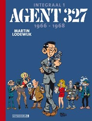 Agent 327 Integraal 1 | 1966-1968 Lodewijk, Martin