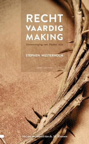 Rechtvaardigmaking -Heroverweging van Paulus' e Westerholm, Stephen