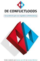De conflictloods -een praktische gids voor omgaa n met conflicten op de werkvlo Lith, Lianne van
