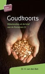 Goudkoorts -Bijbelstudies uit de brief aan de Romeinen (1) Belt, H. van den