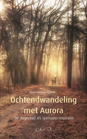 Ochtendwandeling met Aurora -De dageraad als spirituele ins piratie Velzen, Klaas-Jan van