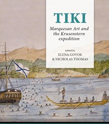 Tiki -Marquesan Art and the Krusenst ern expedition
