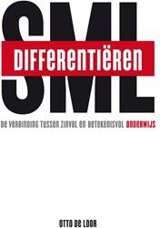 Differentieren: Small, Medium, Large -De verbinding tussen zinvol en betekenisvol onderwijs Loor, Otto de