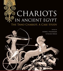 Chariots in Ancient Egypt -The Tano Chariot, A Case Study Veldmeijer, Andre