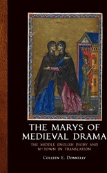The marys of medieval drama -The middle English digby and n -town intranslation