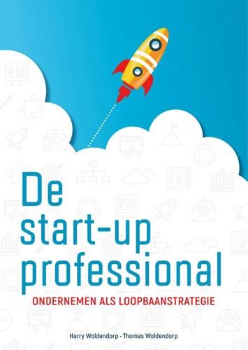 De startup professional -Ondernemen als loopbaanstrateg ie Woldendorp, Harry