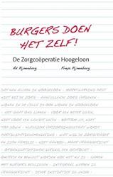 Burgers doen het zelf! -De zorgcooperatie Hoogeloon Pijnenborg, Ad