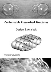 CONFORMABLE PRESSURIZED STRUCTURES -DESIGN AND ANALYSIS GEUSKENS, FRANCOIS