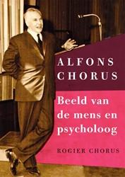 Alfons Chorus: Beeld van de mens en psyc -Beeld van de mens en psycholoo g Chorus, Rogier